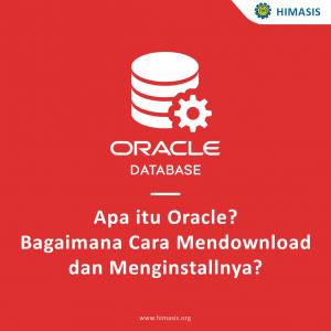 Apa itu Oracle?, Bagaimana cara mendownload dan menginstallnya?
