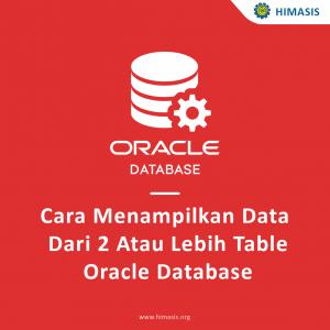 Cara Menampilkan Data Dari 2 Atau Lebih Table Oracle Database