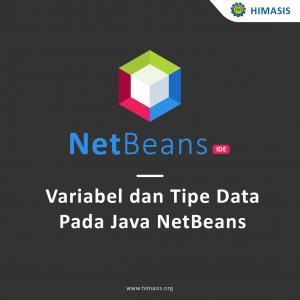 Variabel dan tipe data pada Java dengan menggunakan NetBeans
