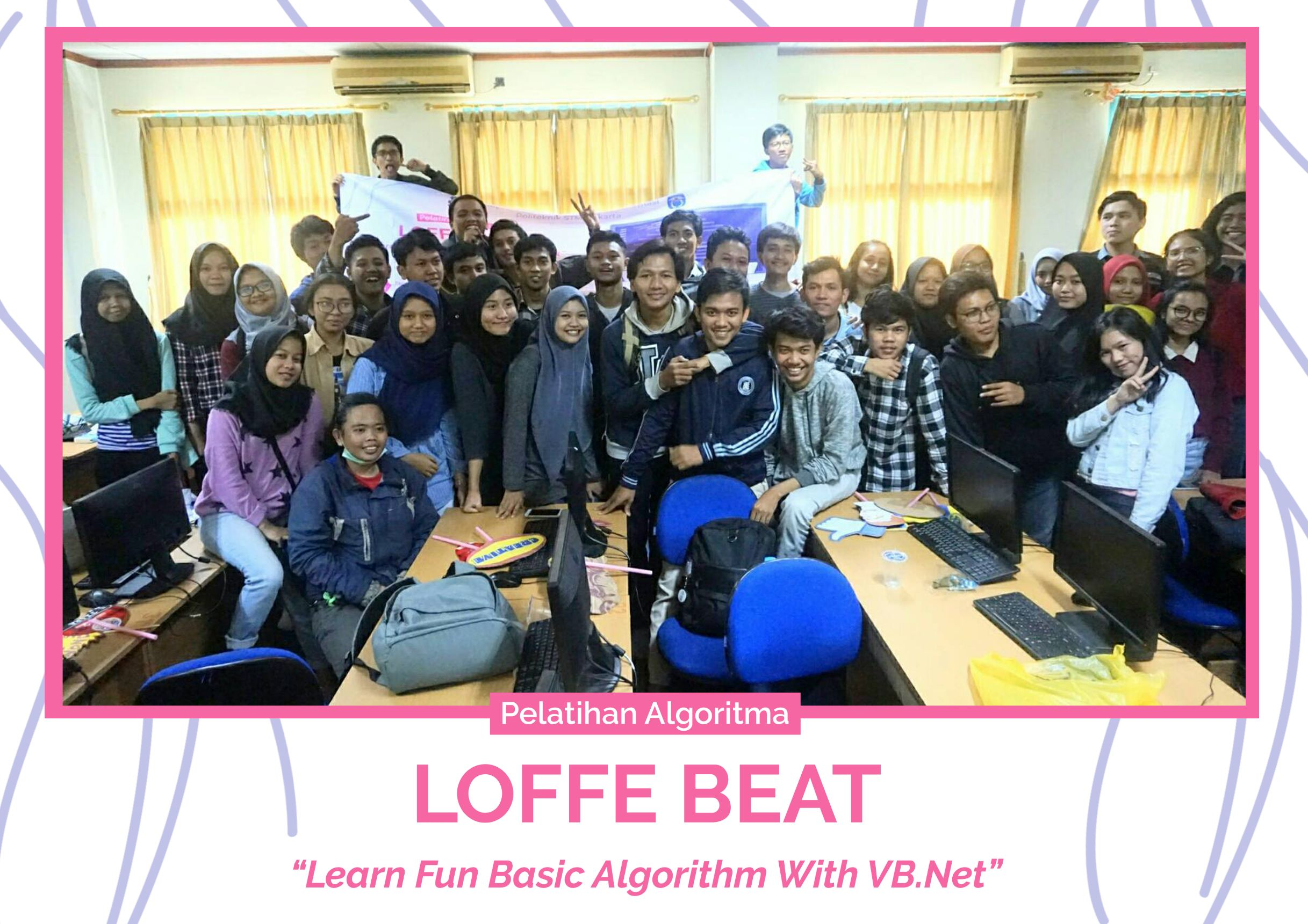 Review Kegiatan PELATIHAN LOFFE BEAT (LEARN FUN BASIC ALGORITHM WITH VB.NET) WITH HIMASIS