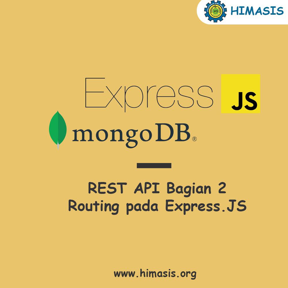 Materi: Membuat RESTful API dengan Express.Js Bagian-2 (Routing)