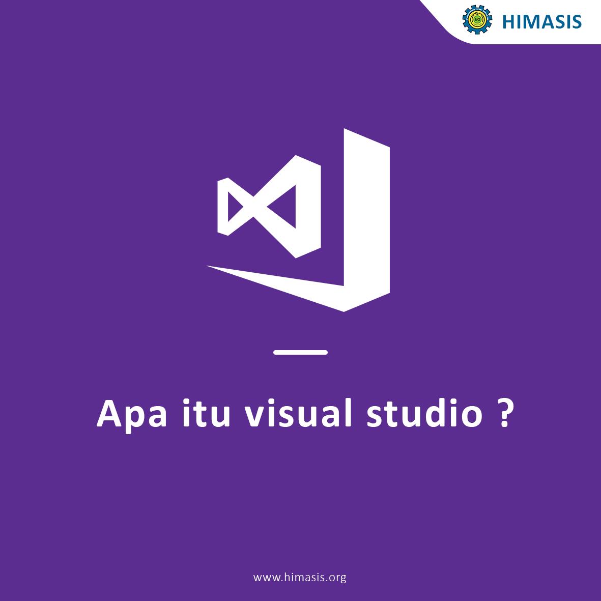 Apa itu visual studio