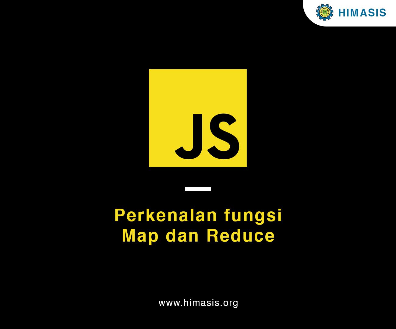 Materi: Berkenalan dengan Methods  Map dan Reduce di Javascript