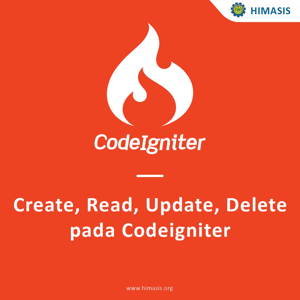 Create, Read, Update, Delete pada Codeigniter