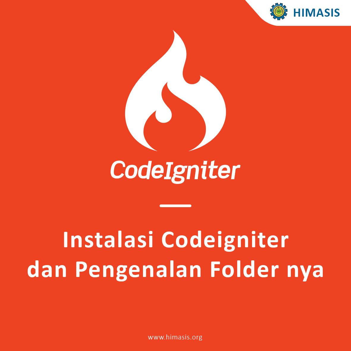 Instalasi Codeigniter dan Pengenalan Folder nya