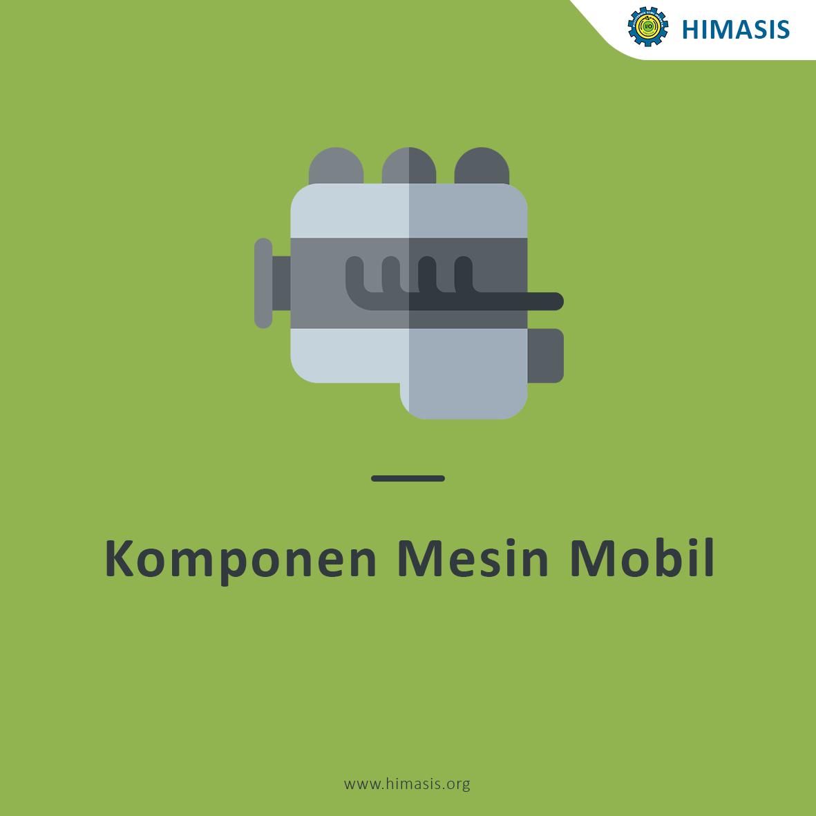 Komponen Mesin Mobil