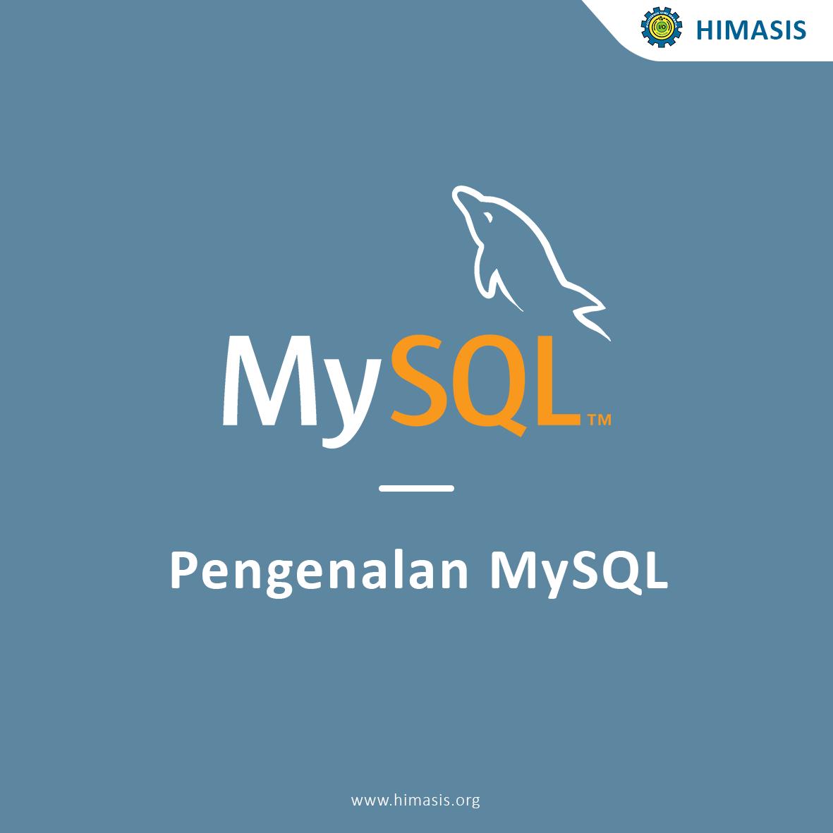 Pengenalan MySQL