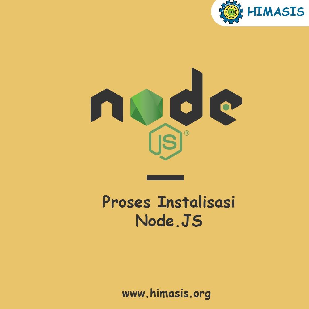 Materi: Proses Instalisasi Node.JS pada  Operasi Sistem Windows