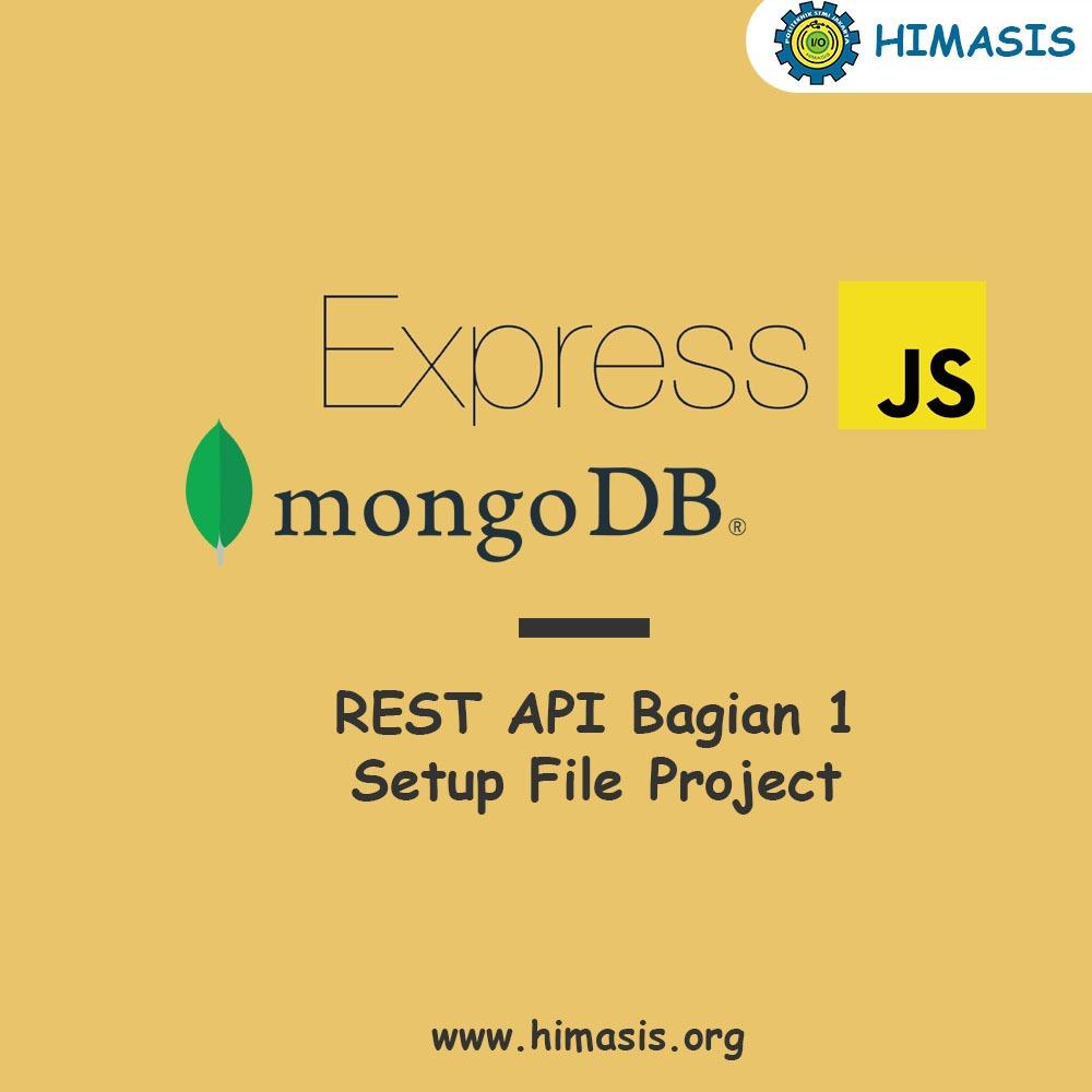 Materi: Membuat RESTful API dengan Express.Js Bagian-1 (Setup Projet)