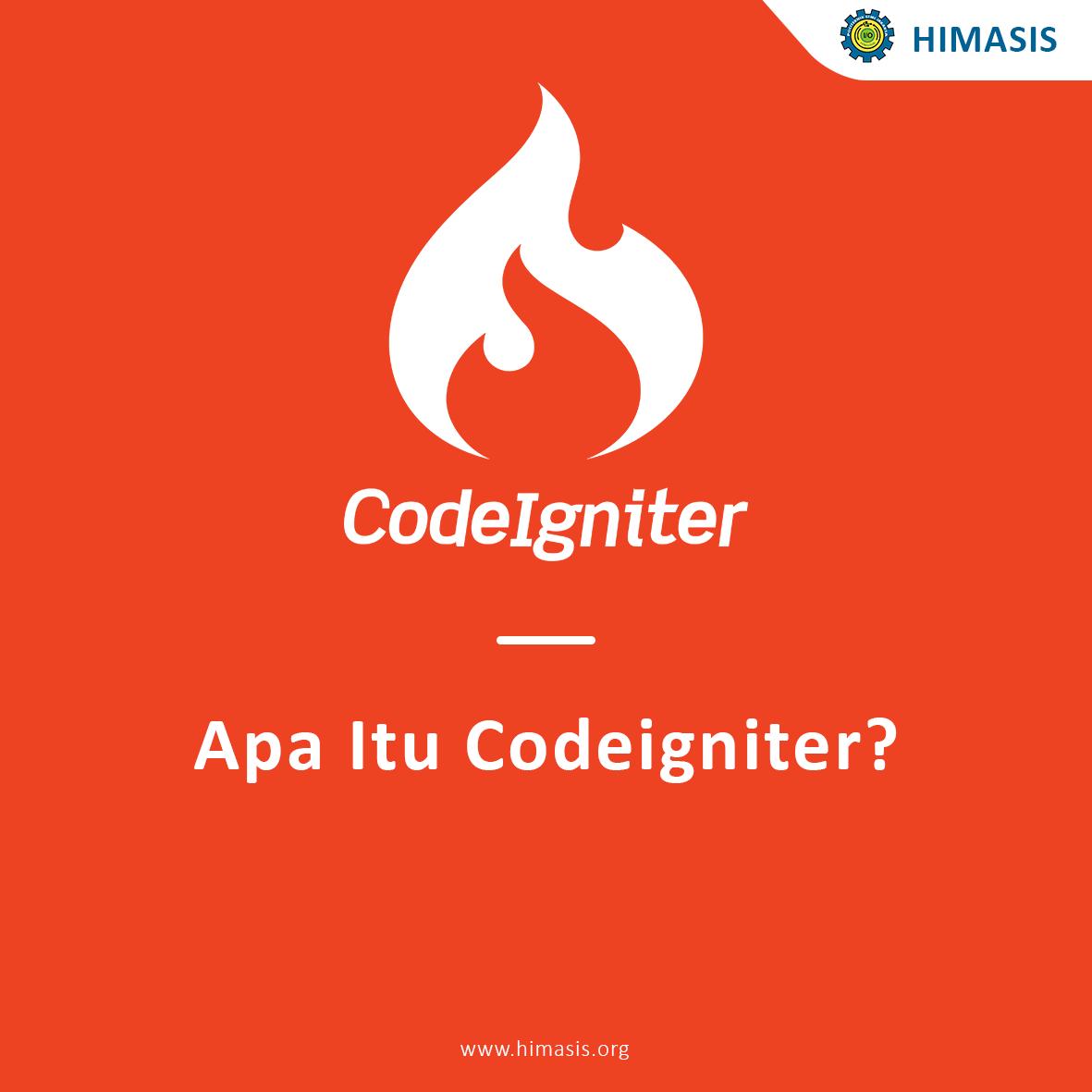 Apa itu codeigniter